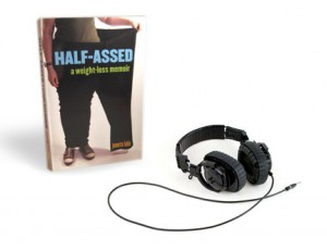 "Pre-order ""Half-Assed: A Weight-Loss Memoir"" in audiobook format"