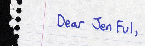 Dear JenFul