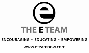 The E Team: Encouraging, Educating, Empowering