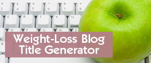 Weight-Loss Blog Title Generator